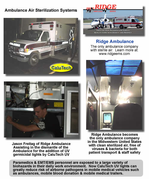UV lights now being installed in mobile medical vehicles such as ambulances.